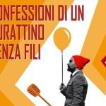 """""""Confessioni di un burattino senza fili"""": sabato e domenica al Teatro della Posta Vecchia"""