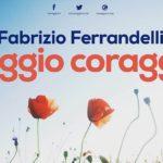 """Al via #MaggioCoraggio, il tour de """"I Coraggiosi"""" di Fabrizio Ferrandelli: sabato ad Agrigento"""