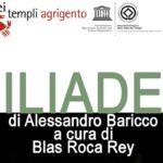 """Alla Valle dei Templi la rappresentazione teatrale """"Iliade"""" di Alessandro Baricco"""