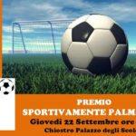"""Sportivamente Palma 2016,  il Premio e il dibattito:  """"Il giornalismo sportivo sempre più social"""""""