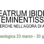Agrigento, si inaugura la mostra archeologica Theatrum ibidem erat eminentissimum