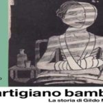 Riparte il Tour del Partigiano Bambino: il libro di Raimondo Moncada