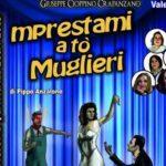 """Domani sera al Teatro San Francesco di Favara, la commedia """"Mprestami a to muglieri"""""""