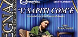 """Sabato sera in scena la commedia """"U sapiti com'è"""" al Teatro San Francesco di Favara"""