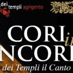 """Agrigento, al via la XIV edizione di """"Cori in Concordia"""": nella Valle dei Templi il canto della Pace"""