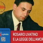 Nel ricordo del giudice Rosario Livatino: tante le iniziative nel mese di maggio