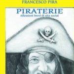 """Licata, Francesco Pira presenta il suo ultimo  libro """"PIRATERIE"""" al Porto Turistico"""