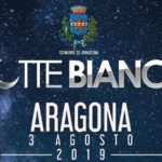 Una notte bianca in estate ad Aragona