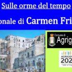 """Ad Agrigento la mostra di Carmen Frisina """"Sulle orme del Tempo"""""""