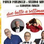 """Rassegna Teatrale di Ribera: venerdì in scena """"Due botte a settimana"""" con Marco Marzocca, Stefano Sarcinelli e  Leonardo Fiaschi"""