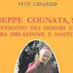 Libro-testimonianza di Vito Cesareo su Mons. Giuseppe Cognata, Vescovo salesiano agrigentino Servo di Dio