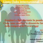 Genitori e figli durante la pandemia, webinar con esperti del Lions Club Riesi